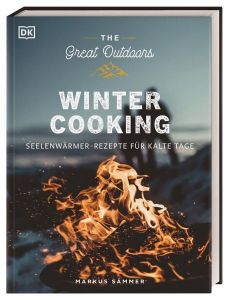 The Great Outdoors - Winter Cooking - Kochbuch